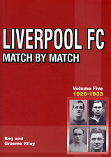 Liverpool FC Match by Match - Volume 5 - 1926-1933 - Anfield Reds Football book