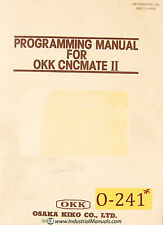 Osaka Kiko Okk Cncmate Ii Programming Manual Year 1983