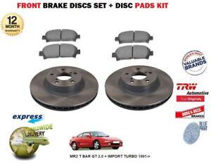 TOYOTA MR2 T BAR GT 2.0 + TURBO 1991-> FRONT 275mm BRAKE DISCS SET + PADS KIT