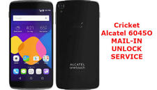 UNLOCK MAIL-IN SERVICE for Cricket Alcatel 6045O Idol 3 4G LTE Android Phone