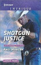 Shotgun Justice: What Happens on the Ranch bonus story (Texas Rangers:-ExLibrary