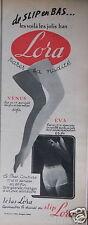 PUBLICITÉ 1956 DE SLIP EN BAS LES VOILA LES JOLIS BAS LORA - ADVERTISING