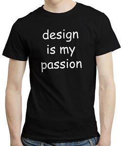 Design Is My Passion - Funny Graphic Designer Student Comic Sans T-shirt Tshirt