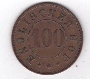 """Wertmarke """"Englischer Hof 100"""" : 1 Stück Sammler collector lot"""