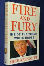 FIRE AND FURY Michael Wolff INSIDE THE TRUMP WHITE HOUSE Book American Politics