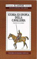 Storia ed epopea della cavalleria - Cuomo - tascabili economici newton -