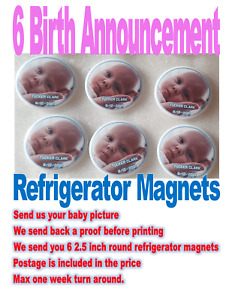 6 New Born Baby Birth Announcement refrigerator magnets for new mothers and dads