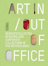 Corporate Collections in the Netherlands by Tegenbosch, Pietje, ter Braak, Lex,