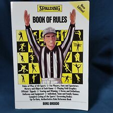 Spalding's Book of Rules of 40 Sports by Bing Broido