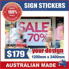 Custom Digitally Printed Sign Sticker 2400mm wide x 1200mm high