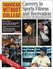Careers in Sports Fitness and Recreation by Wilson, Robert F.