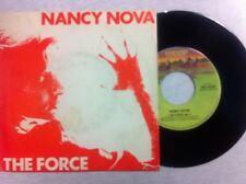 + vinile 45 giri NANCY NOVA THE FORCE PARTE I  E  II  NUOVO  D'EPOCA