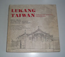 LUKANG TAIWAN Its Background, Architecture and Handicrafts Han Pao-Teh Paperback