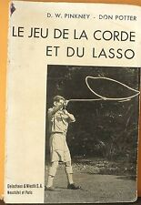 Scout: the game rope and lasso, pinkney, potter,