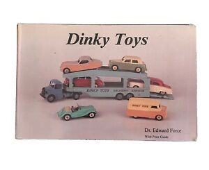 DINKY TOYS BOOK BY DR.EDWARD FORCE WITH PRICE GUIDE