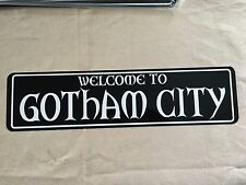 """WELCOME TO GOTHAM CITY Sign 6""""x24"""" ALUMINUM"""