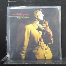 "Would-Be-Goods - Sugar Mummy 7"" Mint- fpop30 UK 2001 Vinyl 45"