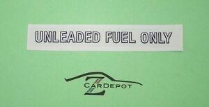 Datsun 280Z 280ZX 1975-83 Unleaded Fuel Only Body Decal Sticker NEW 560