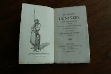 la commune de NEVERS : franchises, guide archéologique  ROUVET -ed. Michot 1881