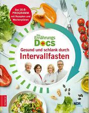 Die Ernährungs Docs Gesund und schlank durch Intervallfasten Anne Fleck