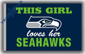 Seattle Seahawks Flag This Girl Loves Her Seahawks 90x150cm 3x5ft best banner B