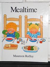 Mealtime by Maureen Roffey (1989, Hardcover)