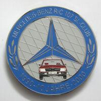 CAR BADGE-MERCEDES BENZ R/C 107 SL-CLUB 1990-10JAHRE 2000 CAR GRILL BADGE EMBLEM