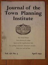 Journal of the Town Planning Institute Volume 45 Number 5 April 1959