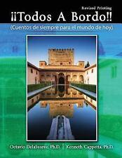 Todos a Bordo! : Cuentos de Siempre para el Mundo de Hoy by Octavio Delasuaree …