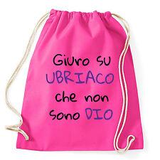 Art T-shirt, Zaino Non Sono Ubriaco, Fuscia, Sacca Gym