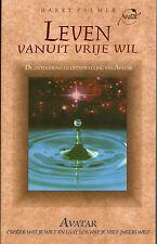 LEVEN VANUIT VRIJE WIL (AVATAR) - Harry Palmer