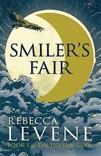 Levene, Rebecca, Smiler's Fair: Book 1 of The Hollow Gods, Very Good Book
