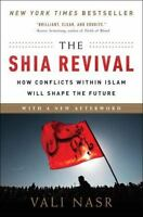 The Shia Revival: How Conflicts Within Islam Will Shape the Future (Paperback or