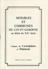 NOTABLES et COMMUNES du LOT-ET-GARONNE + CANTONS DE CASTELJALOUX + DAMAZAN