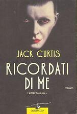 RICORDATI DI ME - JACK CURTIS