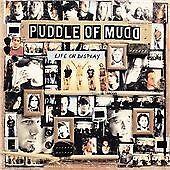 Puddle of Mudd - Life on Display (2003)