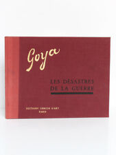 Goya Les désastres de la guerre. Intro A. Vallentin. Éditions Cercle d'Art 1955