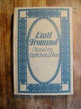 Emil Frommel Kunst im täglichen Leben Siebente Auflage