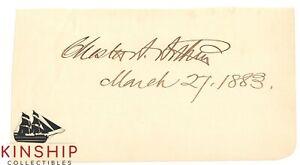 President Chester A Arthur signed Cut AP JSA LOA Large Bold Inscribed Auto Z642