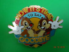 NOW IT'S TIME TO SAY GOODBYE CHIP DALE ADVENTURES BY DISNEY PIN