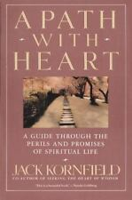 A Path with Heart: A Guide Through the Perils and Promises of Spiritual Life Ko