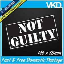 Not Guilty Sticker/ Decal - JDM Drift Ute 4x4 Speeding Tickets Bomb Police FCK