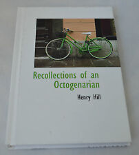 NEW Recollections of an Octogenarian by Henry Hill Hardcover Book #like