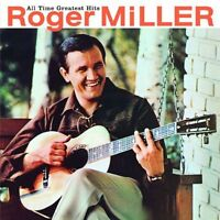 Roger Miller - All Time Greatest Hits [New CD] Rmst