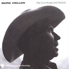 New: : Dark Holler: Old Love Songs and Ballads  Audio CD