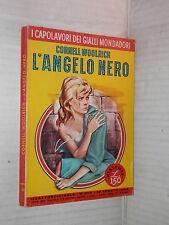 L ANGELO NERO Cornell Woolrich Mondadori I Capolavori dei Gialli 204 1962 libro
