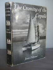 The Crossing of the Copula by Jean filloux HB DJ 1955 Illustrated