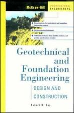 Geotechnical and Foundation Engineering : Design and Construction