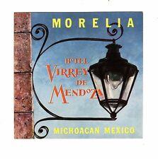 Vintage Hotel Luggage Label VIRRE DE MENDOZA Morelia Michoacan Mexico