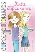 Katie and the Cupcake War (Cupcake Diaries) by Coco Simon